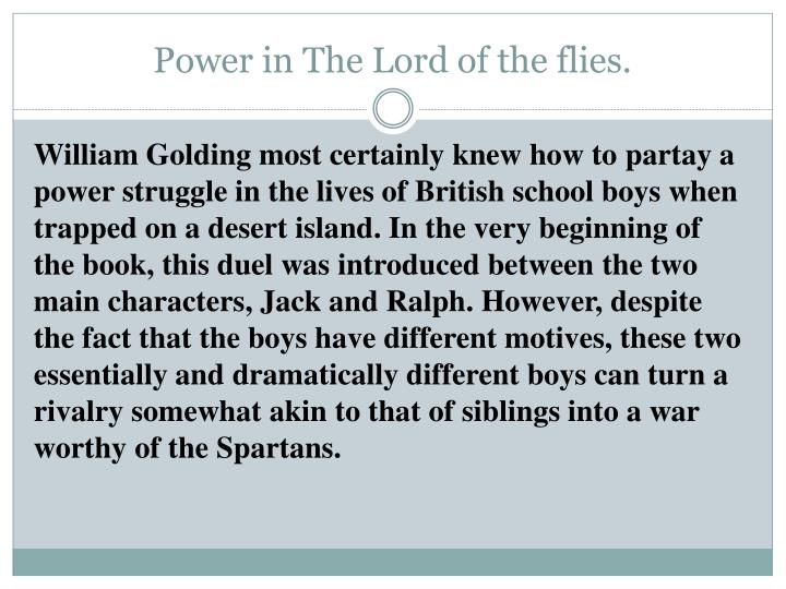 Power in The Lord of the flies.