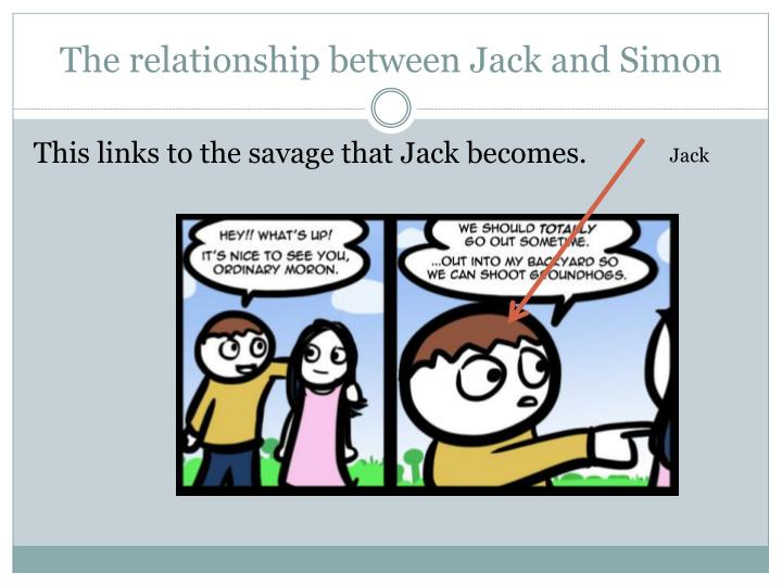 The relationship between Jack and Simon