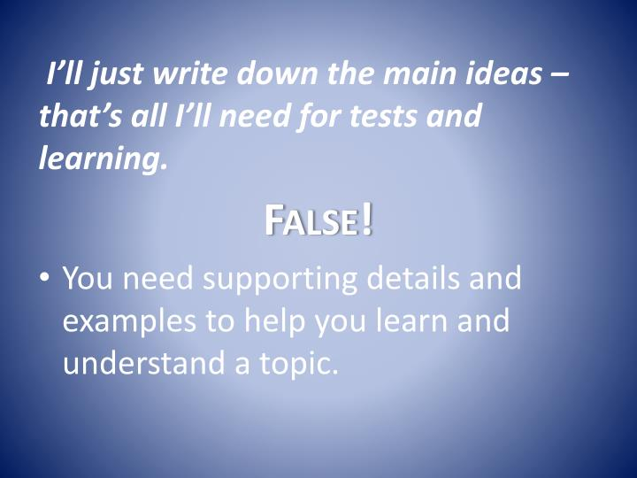 I'll just write down the main ideas – that's all I'll need for tests and learning.