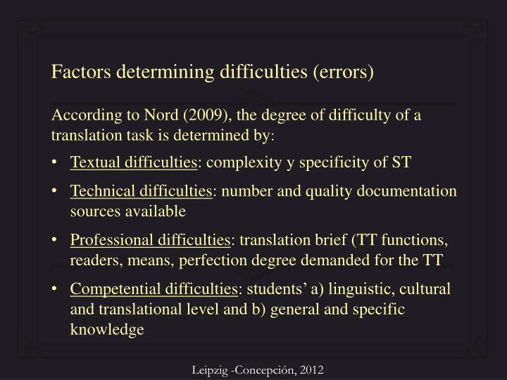 Factors determining difficulties (errors)