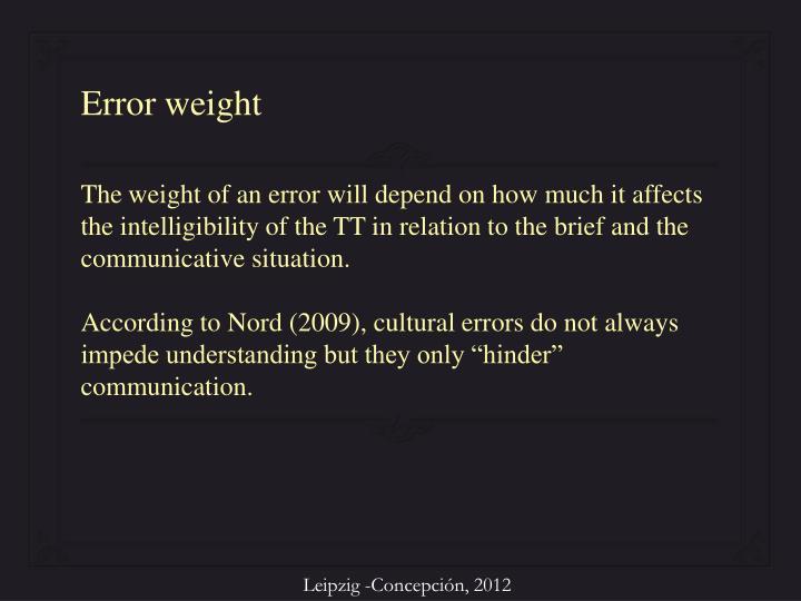 Error weight