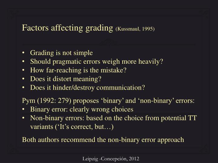 Factors affecting grading