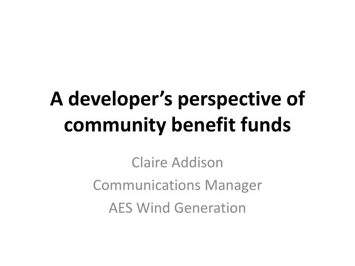 a developer s perspective of community benefit funds