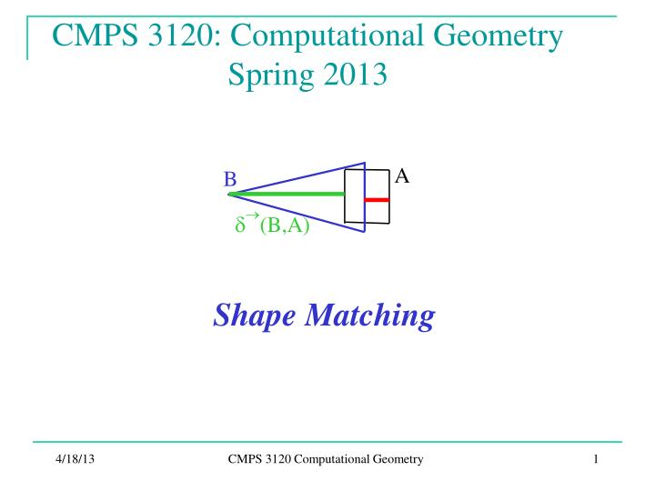 cmps 3120 computational geometry spring 2013