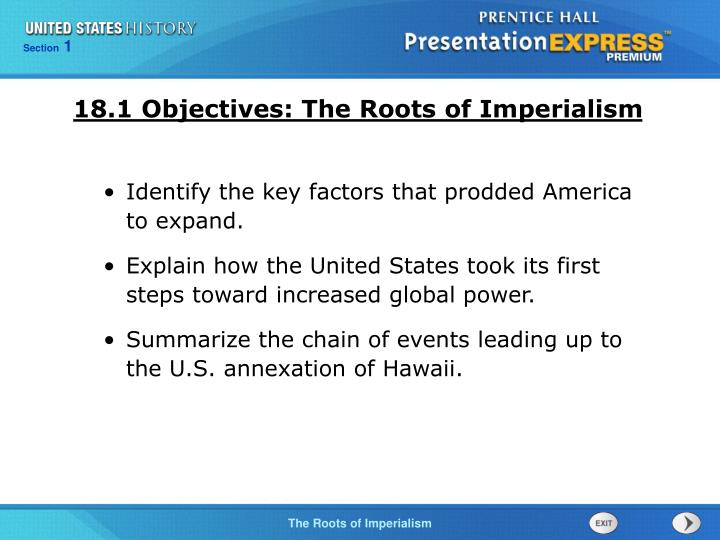 18.1 Objectives: The Roots of Imperialism