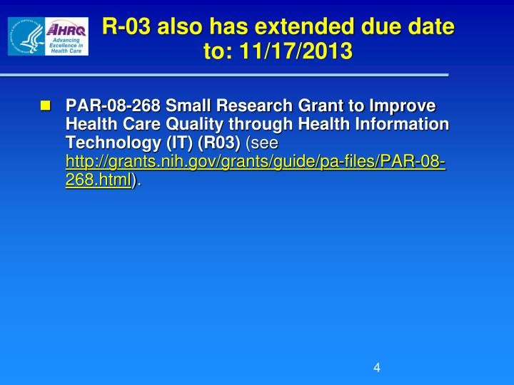 R-03 also has extended due date to: 11/17/2013