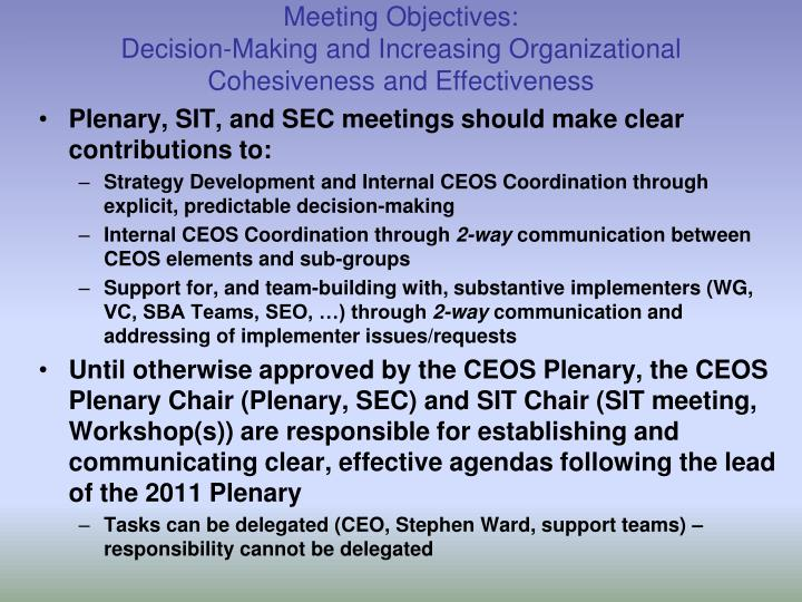 Meeting Objectives: