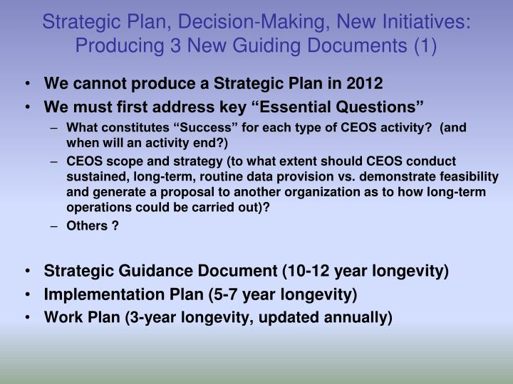 Strategic Plan, Decision-Making, New Initiatives: