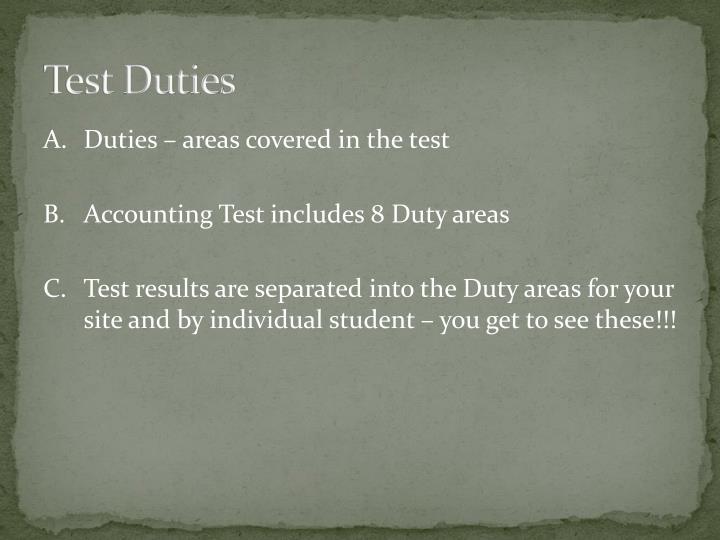Test Duties