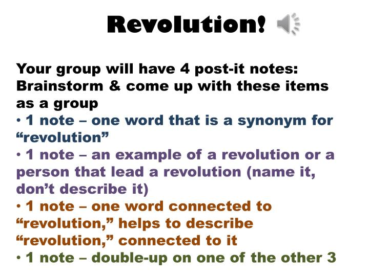 Your group will have 4 post-it notes: