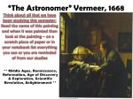 the astronomer vermeer 1668