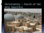 christianity church of the holy sepulchre