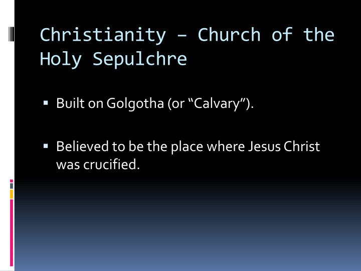 Christianity – Church of the Holy
