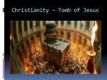 christianity tomb of jesus