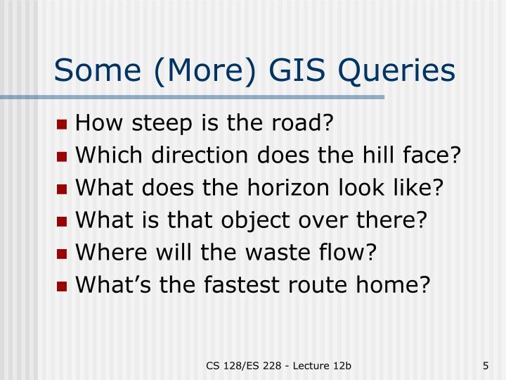 Some (More) GIS Queries