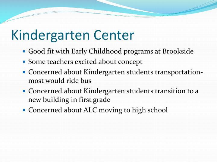 Kindergarten Center