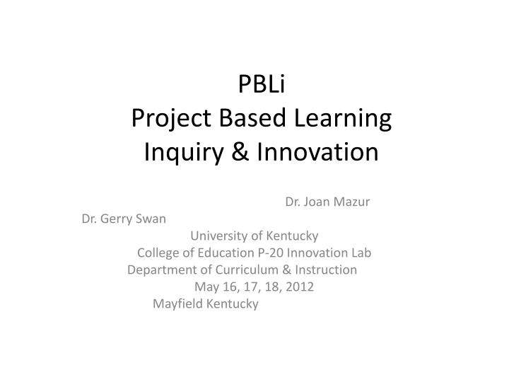 pbli project based learning inquiry innovation