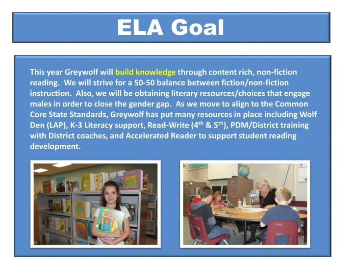 ELA Goal