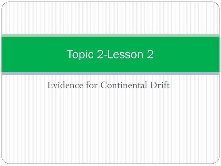 Topic 2-Lesson 2