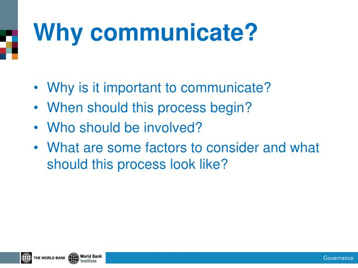 Why communicate?