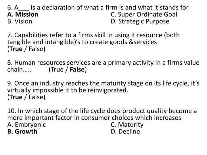 6. A___ is a declaration of what a firm is and what it stands for