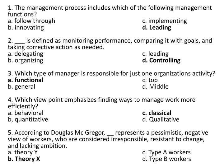 1. The management process includes which of the following management functions?