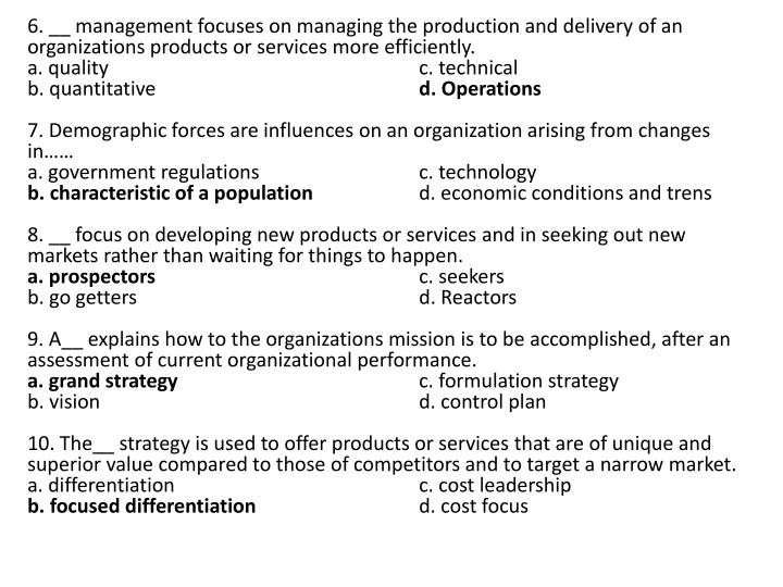 6. __ management focuses on managing the production and delivery of an organizations products or services more efficiently.