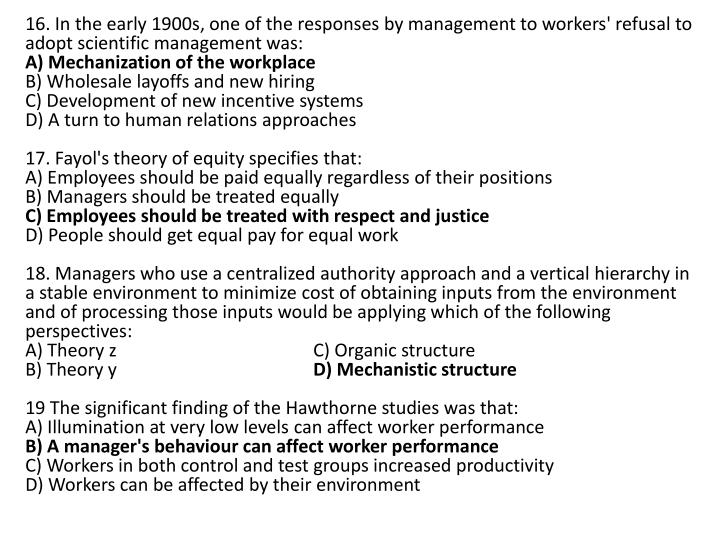 16. In the early 1900s, one of the responses by management to workers' refusal to adopt scientific management was: