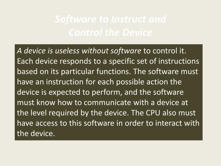 Software to Instruct and