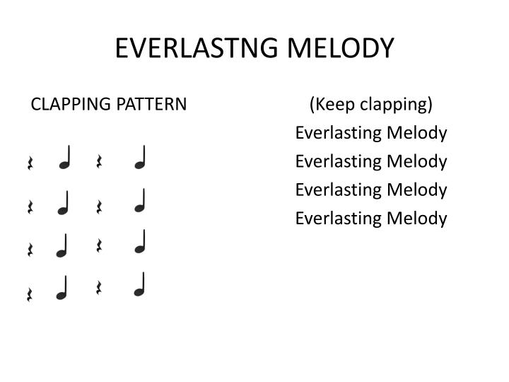 EVERLASTNG MELODY