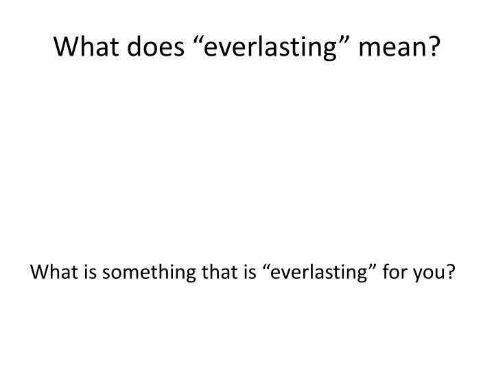 What does everlasting mean