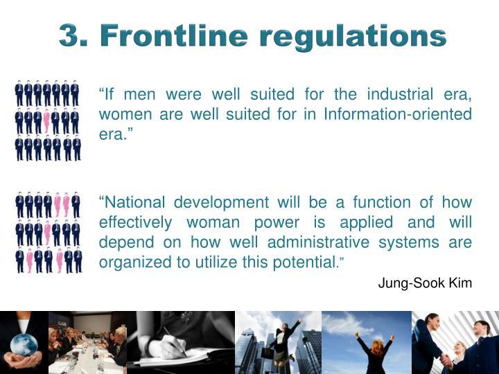 3. Frontline regulations