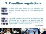 3 frontline regulations