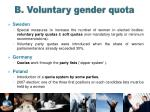 b voluntary gender quota