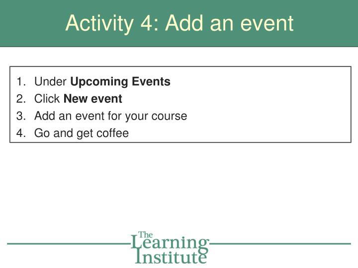 Activity 4: Add an event