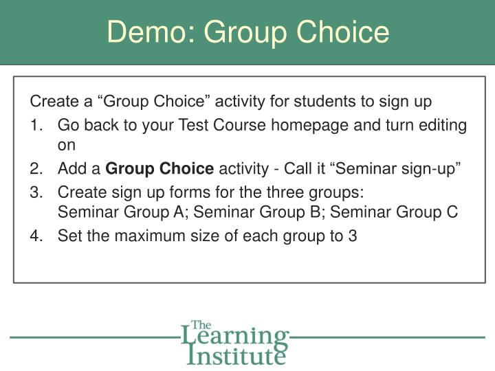 Demo: Group Choice