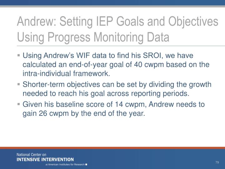 Andrew: Setting IEP Goals and Objectives Using Progress