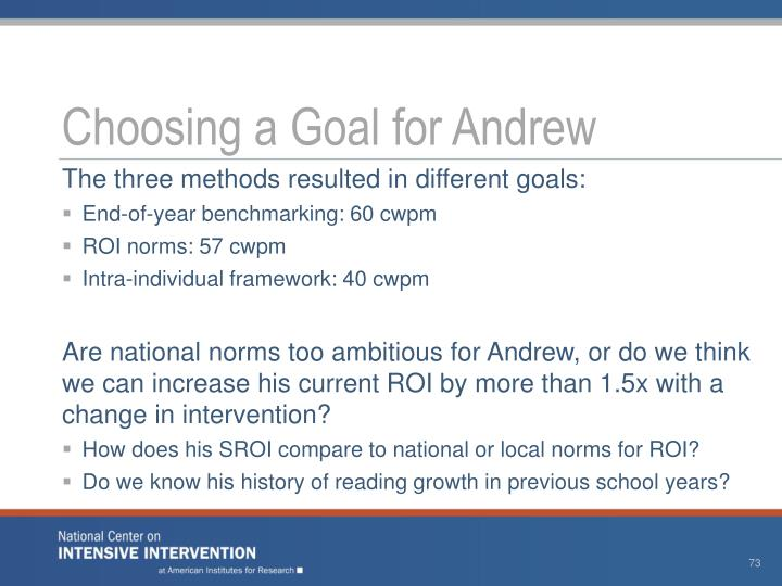 Choosing a Goal for Andrew
