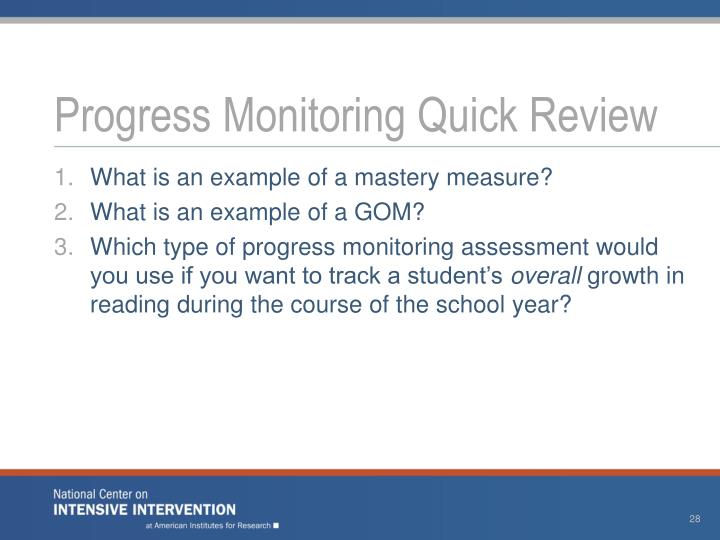 Progress Monitoring Quick Review