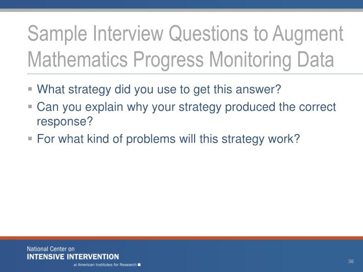Sample Interview Questions to Augment Mathematics Progress Monitoring Data