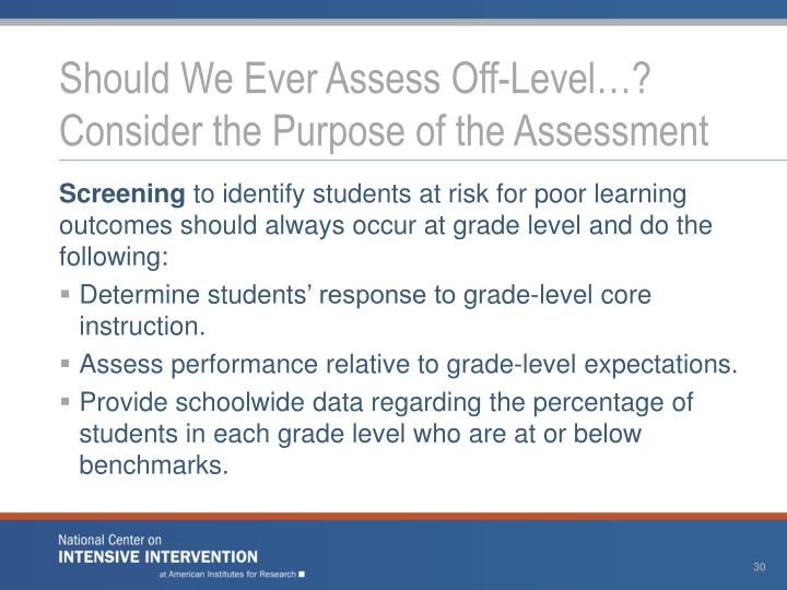 Should We Ever Assess Off-Level…? Consider the Purpose of the