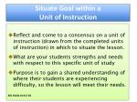 situate goal within a unit of instruction