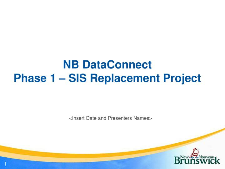 nb dataconnect phase 1 sis replacement project