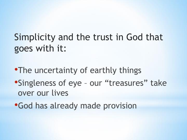 Simplicity and the trust in God that goes with it: