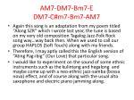 am7 dm7 bm7 e dm7 c m7 bm7 am7