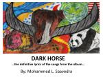 dark horse the definitive lyrics of the songs from the album