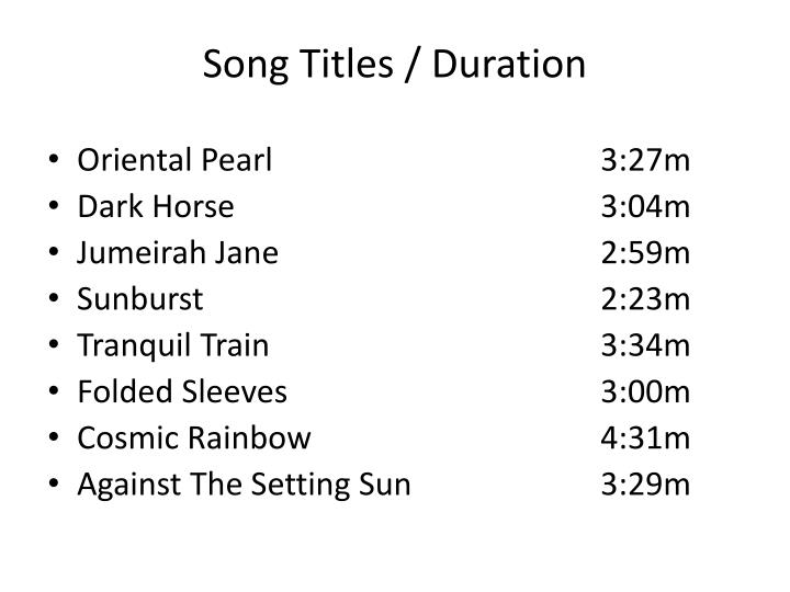 Song Titles / Duration