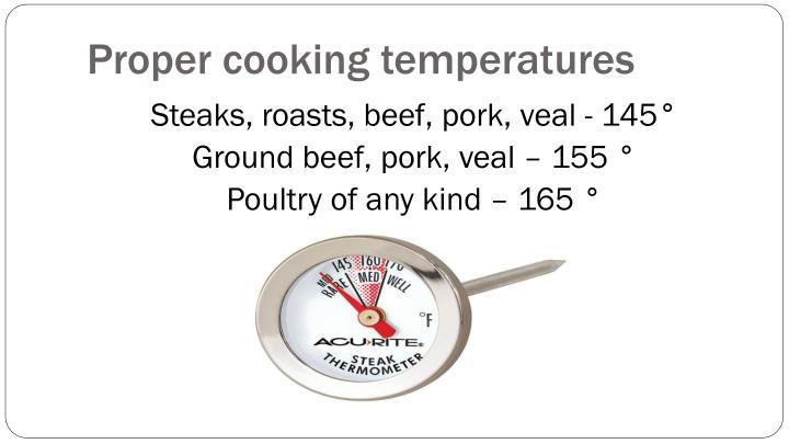 Proper cooking temperatures