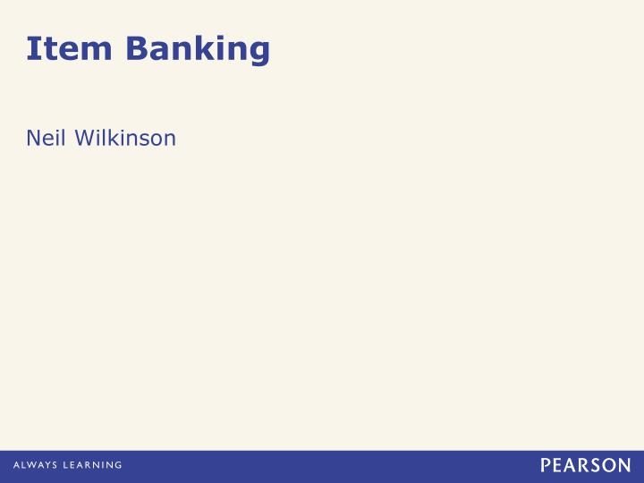 Item Banking