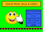 great work boys girls